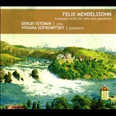 Felix Mendelsson: Complete Works for Cello and Pianoforte