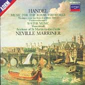 Handel: Royal Fireworks, Water Music / Marriner