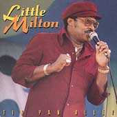 Little Milton: Tin Pan Alley