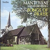 Mantovani Orchestra: Songs of Praise [Bonus Track]