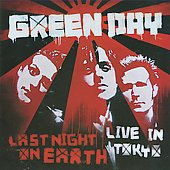 Green Day: Last Night on Earth: Live in Tokyo [EP]