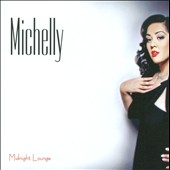 Michelly: Midnight Lounge