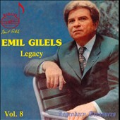 Emil Gilels: Legacy, Vol. 8
