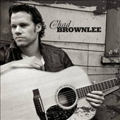 Chad Brownlee: Chad Brownlee [Bonus Tracks] *