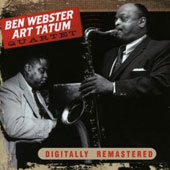 Art Tatum/Ben Webster: Ben Webster & Art Tatum Quartet