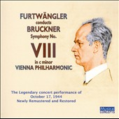 Bruckner: Symphony No. 8 / Furtw&auml;ngler