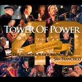Tower of Power: 40th Anniversary [Digipak]