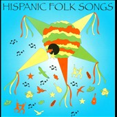 Various Artists: Hispanic Folk Songs