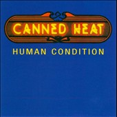 Canned Heat: Human Condition
