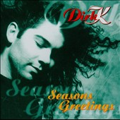 Dirk K.: Seasons Greetings *