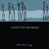 McCarthy & Legge: Tickets To the Moon [Digipak]