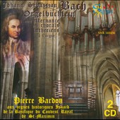 Bach: Orgelbüchlein, with alternate Lutheran Chorales for organ / Piere Bardon, organ