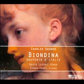 Gounod: Biondina, Souvenir of Italy / David Lefort, piano; Simon Zaout, tenor