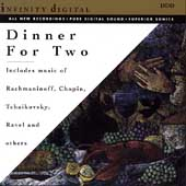 Dinner For Two - Rachmaninoff, Chopin, Tchaikovsky, Ravel