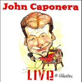 John Caponera: Live at Hilarities