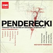 20th Century Classics: Penderecki: Threnody to the Victims of Hiroshima; Symphony no 1; Cello Concerto no 1