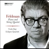 Morton Feldman: Piano and String Quartet / Vicki Ray