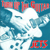 The Jets (UK): Turn Up the Guitar *