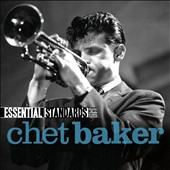 Chet Baker (Trumpet/Vocals/Composer): Essential Standards