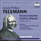 Telemann: Harmonischer Gottes-Dienst, Vol. 4 - Cantatas for middle voice, transverse flute & bc / Bergen Barokk