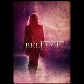 Believe: Seeing Is Believing [DVD]