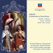 Jubilee: Celebration of Royal Music / Handel, Purcell, Bliss, Walton, Parry, Bax & Elgar