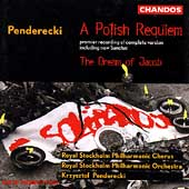 Penderecki: A Polish Requiem, etc / Pederecki, Stockholm PO