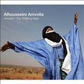 Alhousseini Mohamed Anivolla: Anewal/The Walking Man