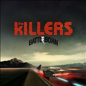 The Killers (US): Battle Born