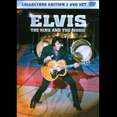 Elvis Presley: Elvis: The King and His Music
