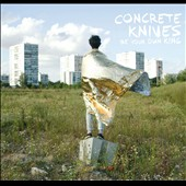 Concrete Knives (French): Be Your Own King [Digipak] *