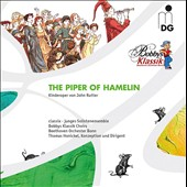 John Rutter: The Piper of Hamelin, children's' opera / Marco Agostini, tenor; Classix - junges Solistenensemble