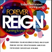Various Artists: Forever Reign: Today's Best-Known Worship Songs