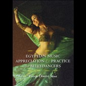 George Dimitri Sawa: Egyptian Music Appreciation and Practice for Bellydancers