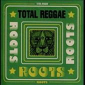 Various Artists: Total Reggae: Roots