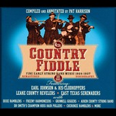 Various Artists: Country Fiddle: Early String Band Music, Vol. 1 [Box]