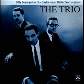 Walter Norris/Hal Gaylor/Billy Bean: The Trio