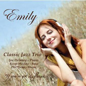 Phil Tirino/Kevin Mauldin/Joe Delaney: Emily: Classic Jazz Trio