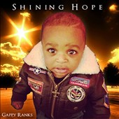Gappy Ranks: Shining Hope *