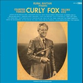 Curly Fox: Champion Fiddler, Vol. 1 [Digipak]