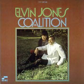 Elvin Jones: Coalition [Remastered]