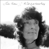 Linda Perhacs: The  Soul of All Natural Things [Slipcase]