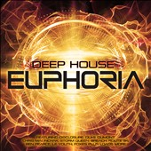 Various Artists: Deep House Euphoria