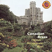 English Renaissance Music / Canadian Brass