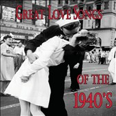 Various Artists: Great Love Songs of the 1940's [Box]