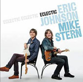 Eric Johnson (Guitar 1)/Eric Johnson (Design)/Mike Stern (Guitar): Eclectic [10/28]