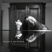 Puzzle Muteson: Theatrics [Digipak]