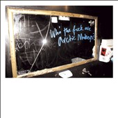 Arctic Monkeys: Who the Fuck Are Arctic Monkeys? [EP] [Digipak]