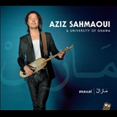 Aziz Sahmaoui/University of Gnawa: Mazal [Digipak]