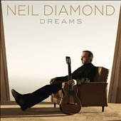 Neil Diamond: Dreams [Digipak]